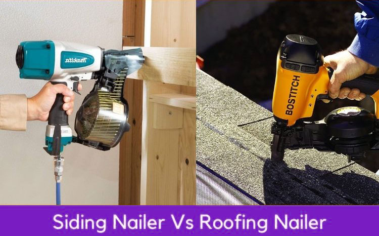 Difference Between Roofing Nailer And Siding Nailer