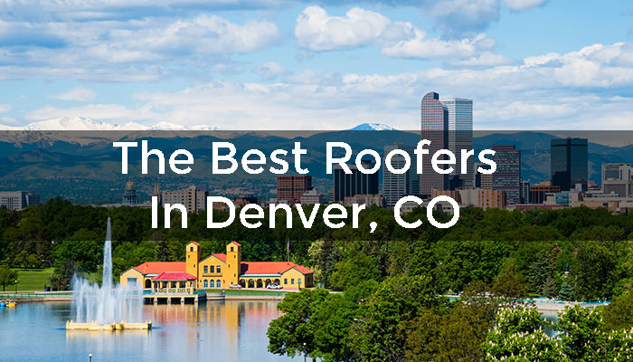 The Best Roofers In Denver